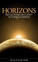 Cover for 'Horizons, Reflections On A Shift In Consciousness - With Study Guide'