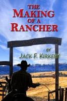 The Making of a Rancher
