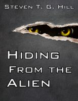 Cover for 'Hiding from the Alien'