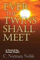 Cover for 'Ever the Twins Shall Meet'