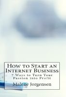 Cover for 'How to Start an Internet Business - 7 Ways to Turn Passion into Profit'