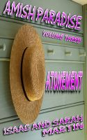 Cover for 'Amish Paradise-Volume 3- Atonement'