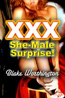 Cover for 'XXX She-Male Surprise!: She-Male Erotica'