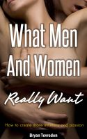 Cover for 'What Men And Women Really Want'