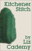 Cover for 'Kitchener Stitch'