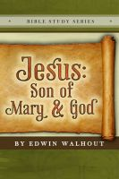 Cover for 'Jesus:Son of Mary and God'