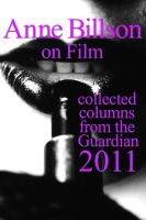 Cover for 'Anne Billson on Film 2011'