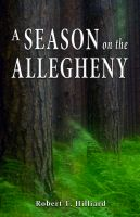 Cover for 'A Season on the Allegheny'