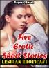 Lesbian Erotica#1 (Five Erotic Short Stories) by Sapna Patel