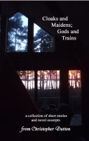 Cover for 'Cloaks and Maidens; Gods and Train'