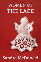 Cover for 'Women of the Lace'