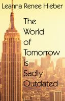 The World of Tomorrow is Sadly Outdated cover