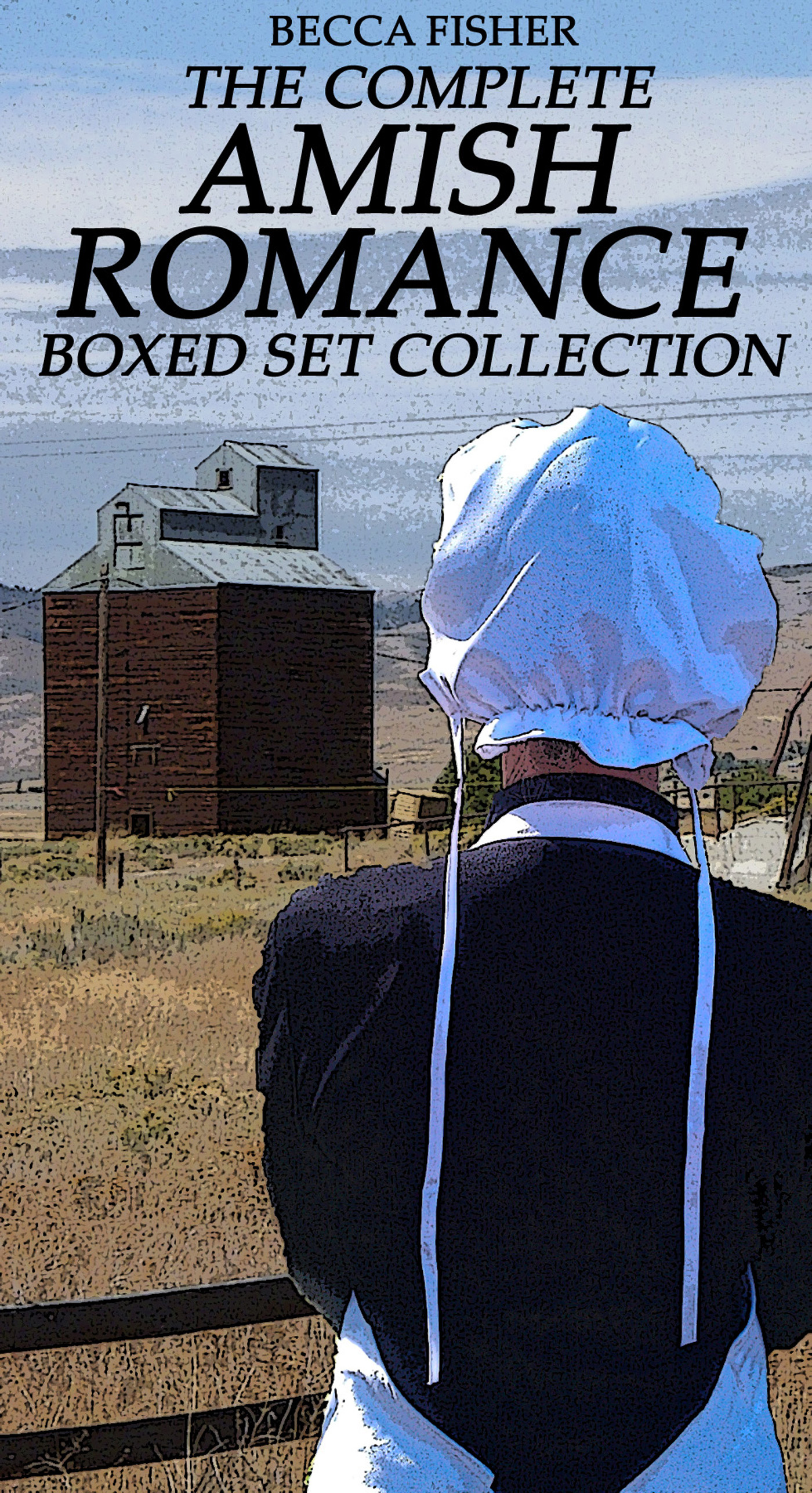 Becca Fisher - The Complete Amish Romance Boxed Set Collection