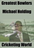 Cover for 'Great Bowlers: Michael Holding'