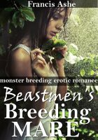 Cover for 'The Beast Men's Breeding Mare: Bred by the Beastmen 4'