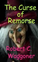 Cover for 'The Curse of Remorse'