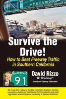 Cover for 'Survive the Drive! How to Beat Freeway Traffic in Southern California'
