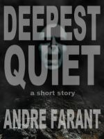 Cover for 'Deepest Quiet: A Short Story'