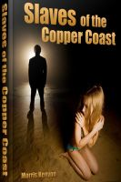 Cover for 'Slaves Of The Copper Coast'