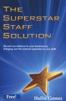 Cover for 'The Superstar Staff Solution'