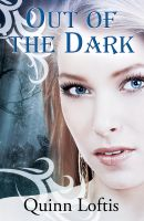 Cover for 'Out Of The Dark, Book 4 The Grey Wolves Series'