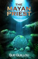 Cover for 'The Mayan Priest'