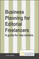 Cover for 'Business Planning for Editorial Freelancers: A Guide for New Starters'