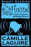 Cover for 'The Bellhound - Four Tales of Modern Magic'
