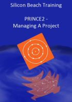 Cover for 'PRINCE2 Training - Managing a Project'