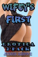 Cover for 'Wifey's First: An Erotica 2-Pack (First Time Anal Sex and Abduction Fantasy Erotica)'