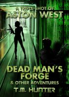 Cover for 'Dead Man's Forge & Other Adventures'