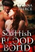 Scottish Blood Bond by Donna Pierce