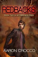 Cover for 'Redbacks (As Darkness Ends, #2)'