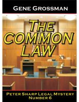 Cover for 'The Common Law - Peter Sharp Legal Mystery #6'