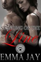 Cover for 'Standing on the Line (A Blackwolf Hot Shots erotic novella)'