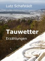 Cover for 'Tauwetter'