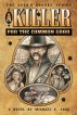 A Killer For The Common Good by Michael Cook