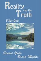 Cover for 'Reality and the Truth: Pillar One'