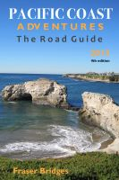 Cover for 'Pacific Coast Adventures The Road Guide'