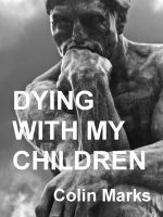 Cover for 'Dying With My Children'