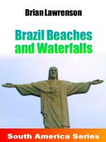 Cover for 'Brazil Beaches and Waterfalls'
