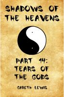 Cover for 'Tears of the Gods, Part 14 of Shadows of the Heavens'