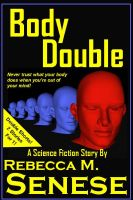 Cover for 'Body Double: A Science Fiction Story'