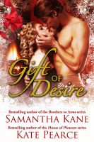 Kate Pearce - Gift of Desire (Hot Christmas Love Stories from Samantha Kane and Kate Pearce)