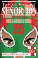 Cover for 'Senor 105 and the Secret Santa'