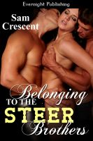Cover for 'Belonging to the Steer Brothers'