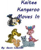Cover for 'Kaitee Kangaroo Moves In'