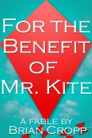 Cover for 'For the Benefit of Mr. Kite'