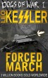 FORCED MARCH - Dogs of War Book One by Leo Kessler