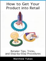 Cover for 'How to Get Your Product into Retail'